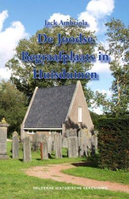 De Joodse Begraafplaats in Huisduinen.
