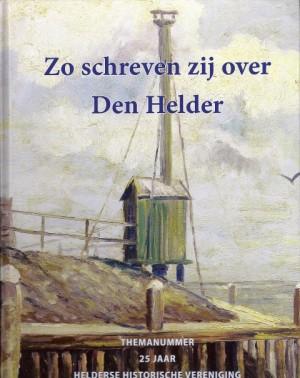 Zo schreven zij over Den Helder